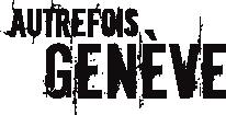 Autrefois Genève